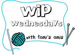 WIP Wednesday Tami